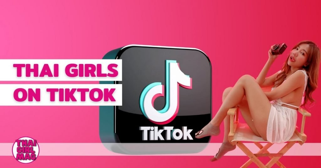 featured image of the list of Thai Girls on Tik Tok on Thai Girl Mag