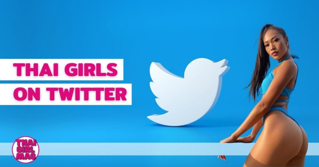 featured image of the page about Thai girls on Twitter on Thai Girl Mag